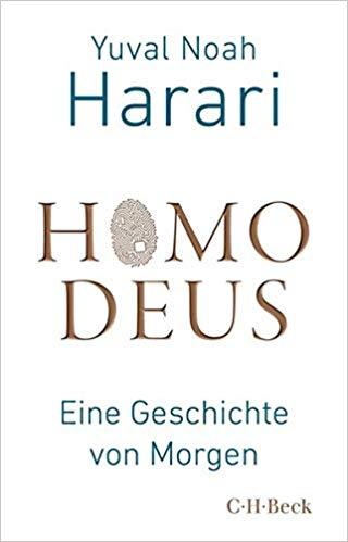 Technologie verstehen: Harari - Homo Deus