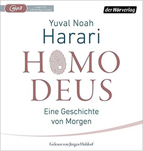 Technologie verstehen: Homo Deus Hörbuch
