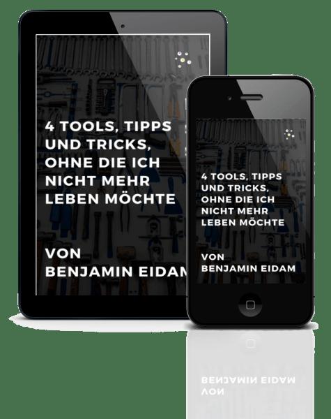 4 Tools, Tipps und Tricks, ohne die ich nicht mehr leben möchte